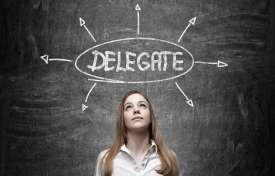 Valuable Delegation Tips